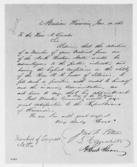 Luther Hanchett, John F. Potter, and A. Scott Sloan to Abraham Lincoln, Thursday, January 10, 1861  (Petition recommending Judd for cabinet)