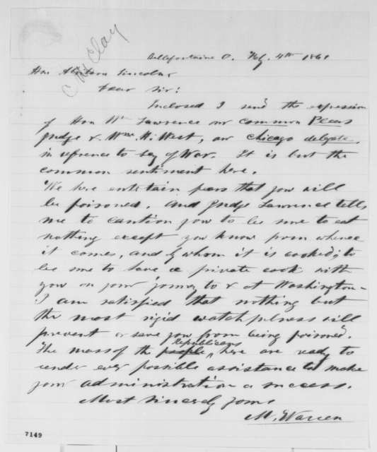 M. Warren to Abraham Lincoln, Monday, February 04, 1861  (Forwards cabinet recommendations and warns Lincoln to guard his life)