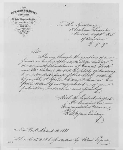 Magnin & Guedin & Co. to Abraham Lincoln, Thursday, December 12, 1861  (Send busts of Scott and McClellan)