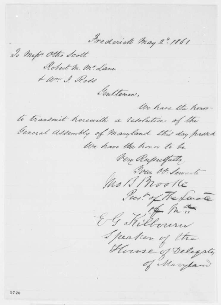 Maryland Legislature to Otho Scott, Robert M. McLean,  and W. I. Ross, Thursday, May 02, 1861  (Resolution appointing them delegates to meet with Lincoln)