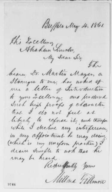 Millard Fillmore to Abraham Lincoln, Saturday, May 04, 1861  (Introduction)