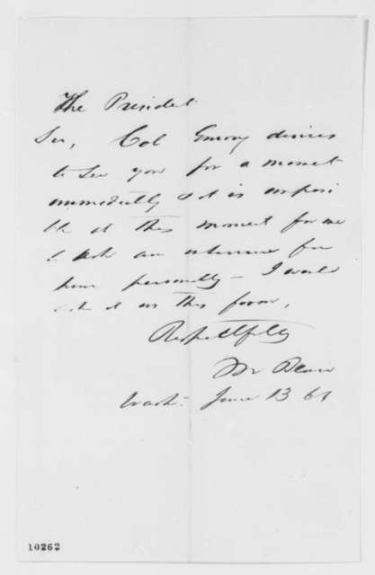 Montgomery Blair to Abraham Lincoln, Thursday, June 13, 1861  (Meeting with Col. William Emory)