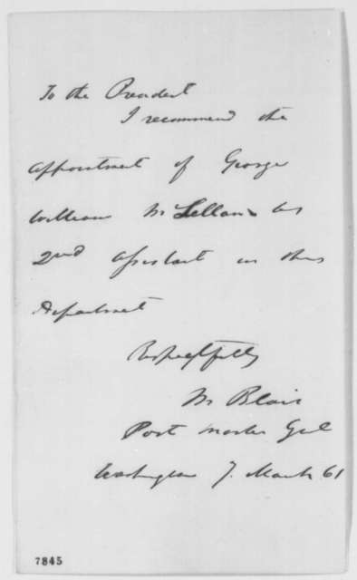 Montgomery Blair to Abraham Lincoln, Thursday, March 07, 1861  (Recommendation)
