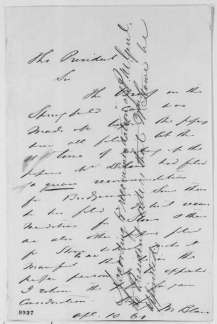 Montgomery Blair to Abraham Lincoln, Wednesday, April 10, 1861  (Recommendation)