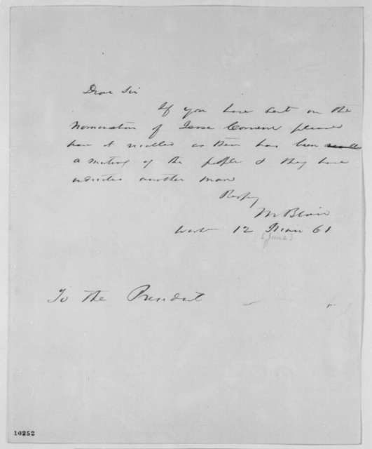 Montgomery Blair to Abraham Lincoln, Wednesday, June 12, 1861  (Appointment)
