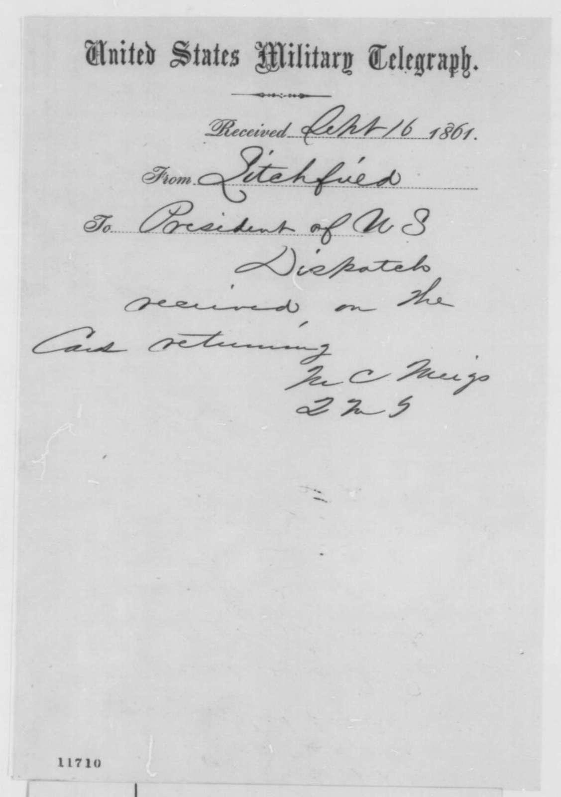 Montgomery C. Meigs to Abraham Lincoln, Monday, September 16, 1861  (Telegram acknowledging receipt of dispatch)
