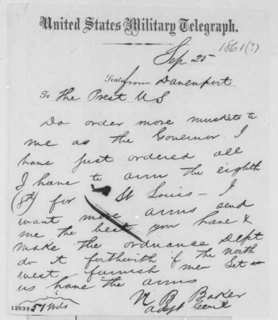 Nathaniel B. Baker to Abraham Lincoln, Wednesday, September 25, 1861  (Telegram requesting arms)