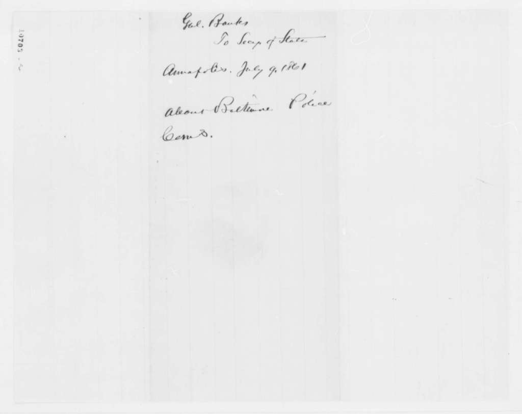 Nathaniel P. Banks to William H. Seward, Tuesday, July 09, 1861  (Arrests in Baltimore)