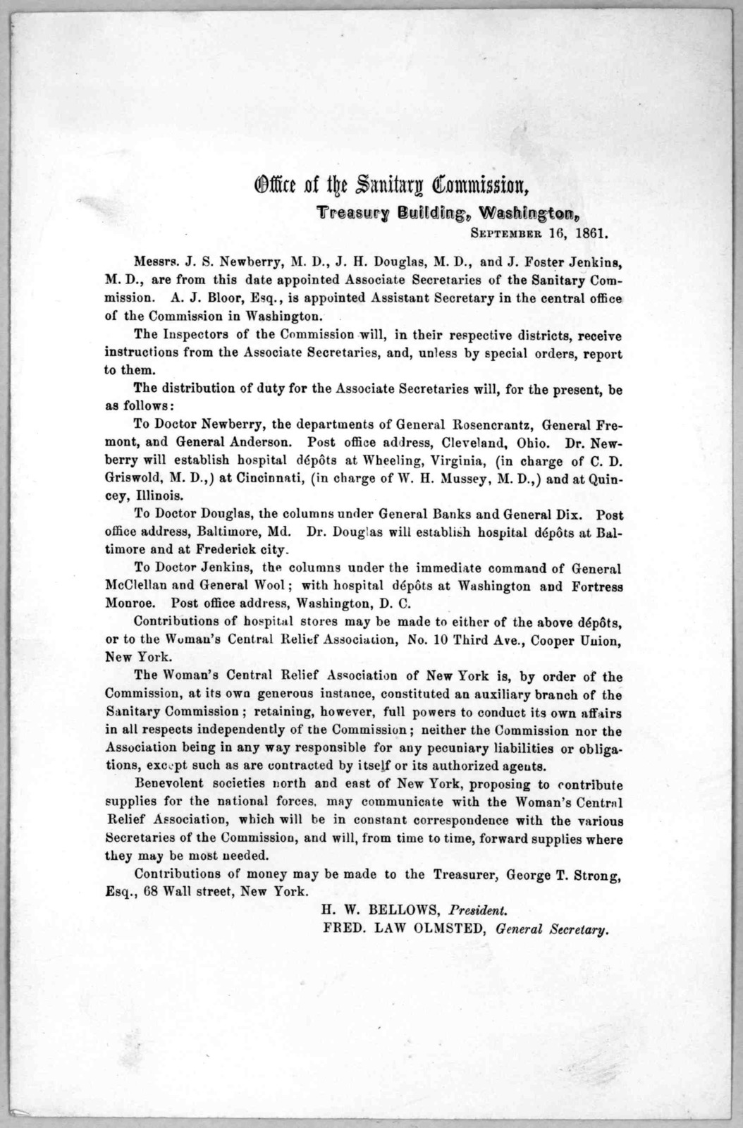 Office of the Sanitary commission, Treasury building. Washington, September 16, 1861. Messrs, J. S. Newberry M. D., J. H. Douglass, M. D., and J. Foster Jenkins M. D., are from this date appointed associate secretaryes of the Sanitary commission