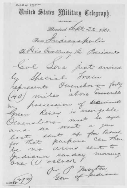 Oliver P. Morton to Abraham Lincoln, Sunday, September 22, 1861  (Telegram regarding military affairs)