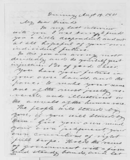 Orville H. Browning to Abraham Lincoln, Monday, August 19, 1861  (Support)