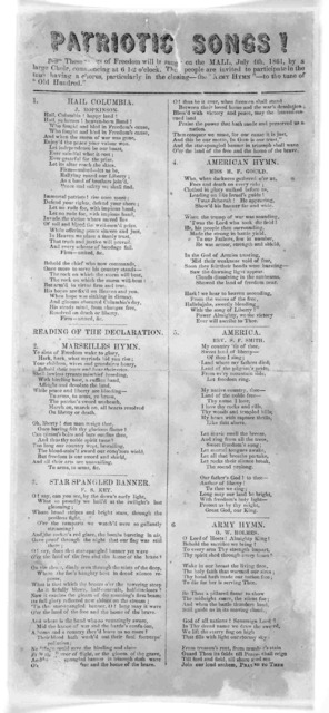 Patriotic songs! These songs of freedom will be sung on the Mall, July 4th, 1861, by a large choir, commencing at 6 1-2 o'clock ... [6 songs].