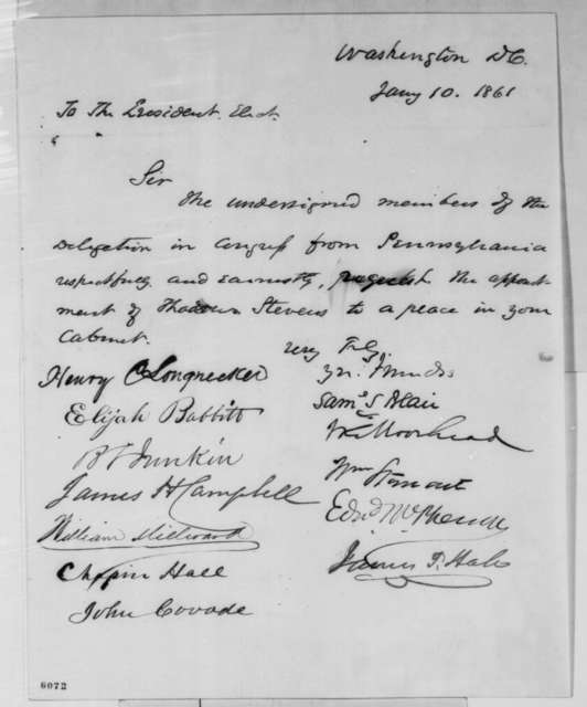 Pennsylvania Delegates in Congress to Abraham Lincoln, Thursday, January 10, 1861  (Request appointment of Thaddeus Stevens to cabinet)