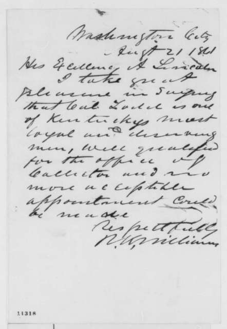 R. W. Williams to Abraham Lincoln, Wednesday, August 21, 1861  (Recommendation)