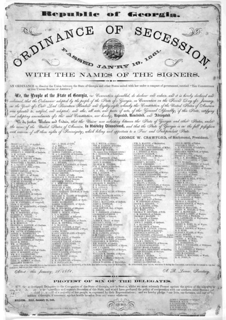 "Republic of Georgia. Ordinance of secession, passed Jan'ry 19, 1861. with the names of the signers. An ordinance to dissolve the Union between the State of Georgia and other states united with her under a compact of government, entitled ""The con"