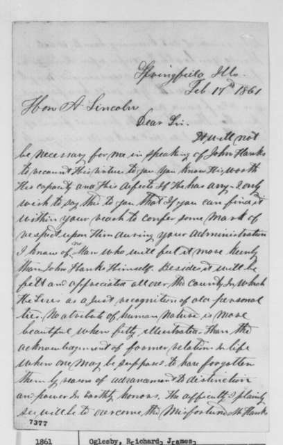 Richard J. Oglesby to Abraham Lincoln, Sunday, February 17, 1861  (Recommends appointment for John Hanks; endorsed by Isaac Pugh)