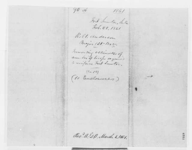 Robert Anderson to Samuel Cooper, Thursday, February 28, 1861  (Reinforcement of Fort Sumter)
