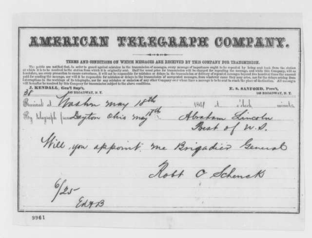 Robert C. Schenck to Abraham Lincoln, Saturday, May 18, 1861  (Telegram requesting commission as general)