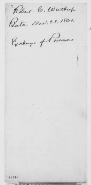 Robert C. Winthrop to Abraham Lincoln, Monday, December 23, 1861  (Exchange of prisoners)