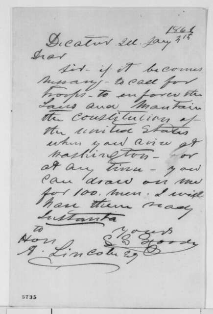 S. S. Goode to Abraham Lincoln, Friday, January 04, 1861  (Volunteers himself and 100 men to help save the Union)