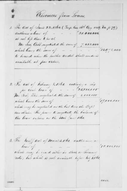 Salmon P. Chase to Abraham Lincoln, Monday, July 01, 1861  (List of loans and receipts)