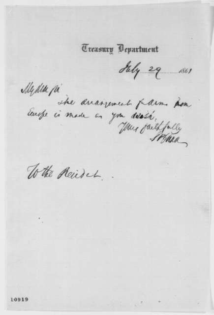 Salmon P. Chase to Abraham Lincoln, Monday, July 29, 1861  (Military affairs)