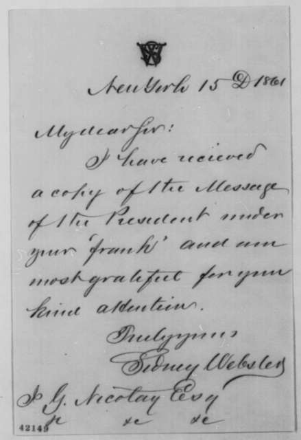 Sidney Webster to John G. Nicolay, Sunday, December 15, 1861  (Has received copy of Annual Message)