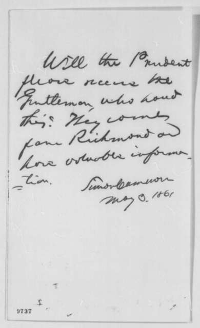 Simon Cameron to Abraham Lincoln, Friday, May 03, 1861  (Interview with men from Richmond)