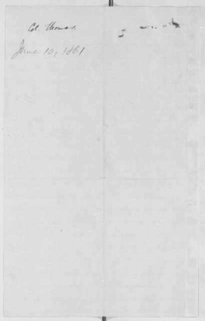 Simon Cameron to Abraham Lincoln, Monday, June 10, 1861  (Promotion of Col. Charles Thomas)