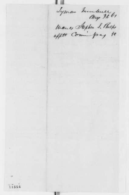 Stephen S. Phelps to Abraham Lincoln, Saturday, September 07, 1861  (Illinois office seeker)