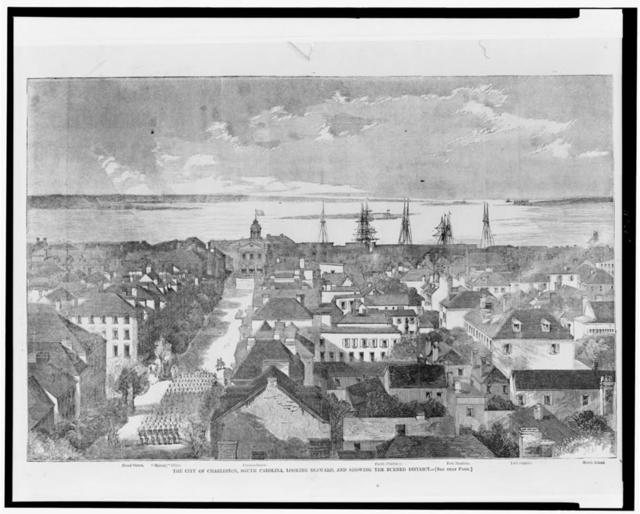The city of Charleston, South Carolina, looking seaward, and showing the burned district