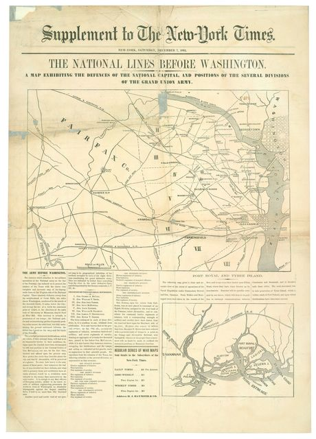 The National lines before Washington : a map exhibiting the defences of the national capital and positions of the several divisions of the grand Union Army : supplement to the New-York times : New York, Saturday, December 7, 1861.