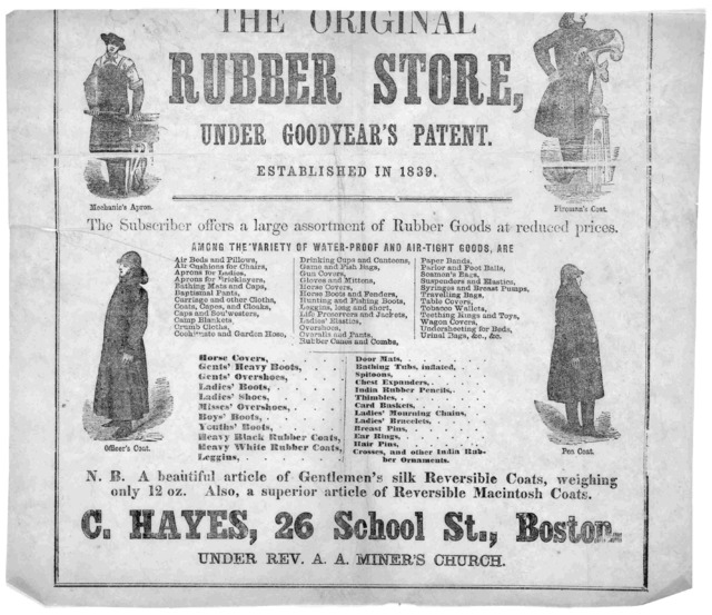 The original rubber store, under Goodyear's patent. Established in 1839 ... C. Hayes, 26 School St., Boston [1861].