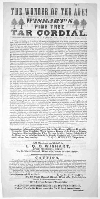 The Wonder of the age! Wishart's Pine Tree Tar Cordial… Weeks & Patter, No. 154 Washington Street, Boston, Mass. [1861].
