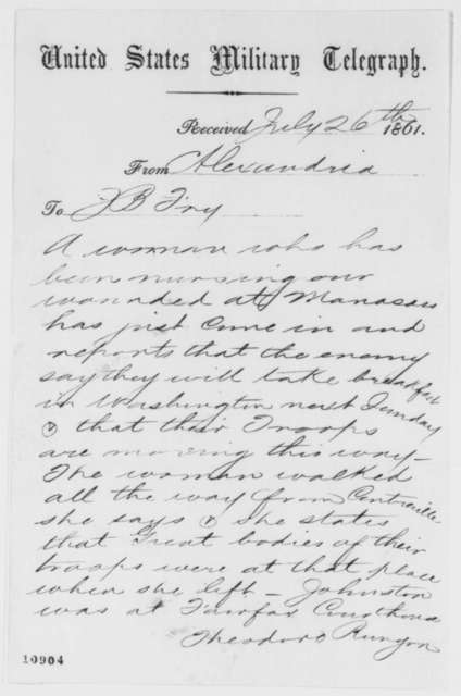 Theodore Runyon to James B. Fry, Friday, July 26, 1861  (Telegram reporting rumor of Confederate advance on Washington)