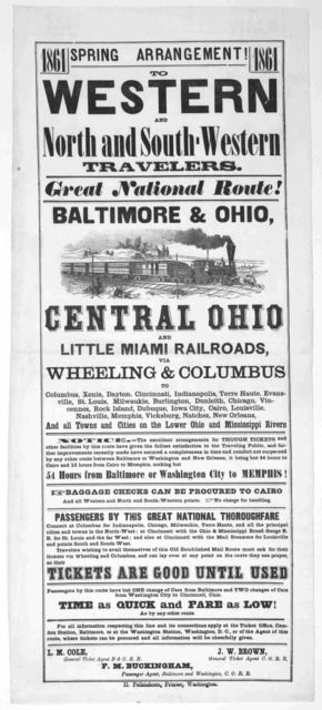 To western and north and south western travelers. Great national route! Baltimore & Ohio, Central Ohio and Little Miami railroads, via Wheeling & Columbus ... Washington H. Polkinhorn, printer. 1861.