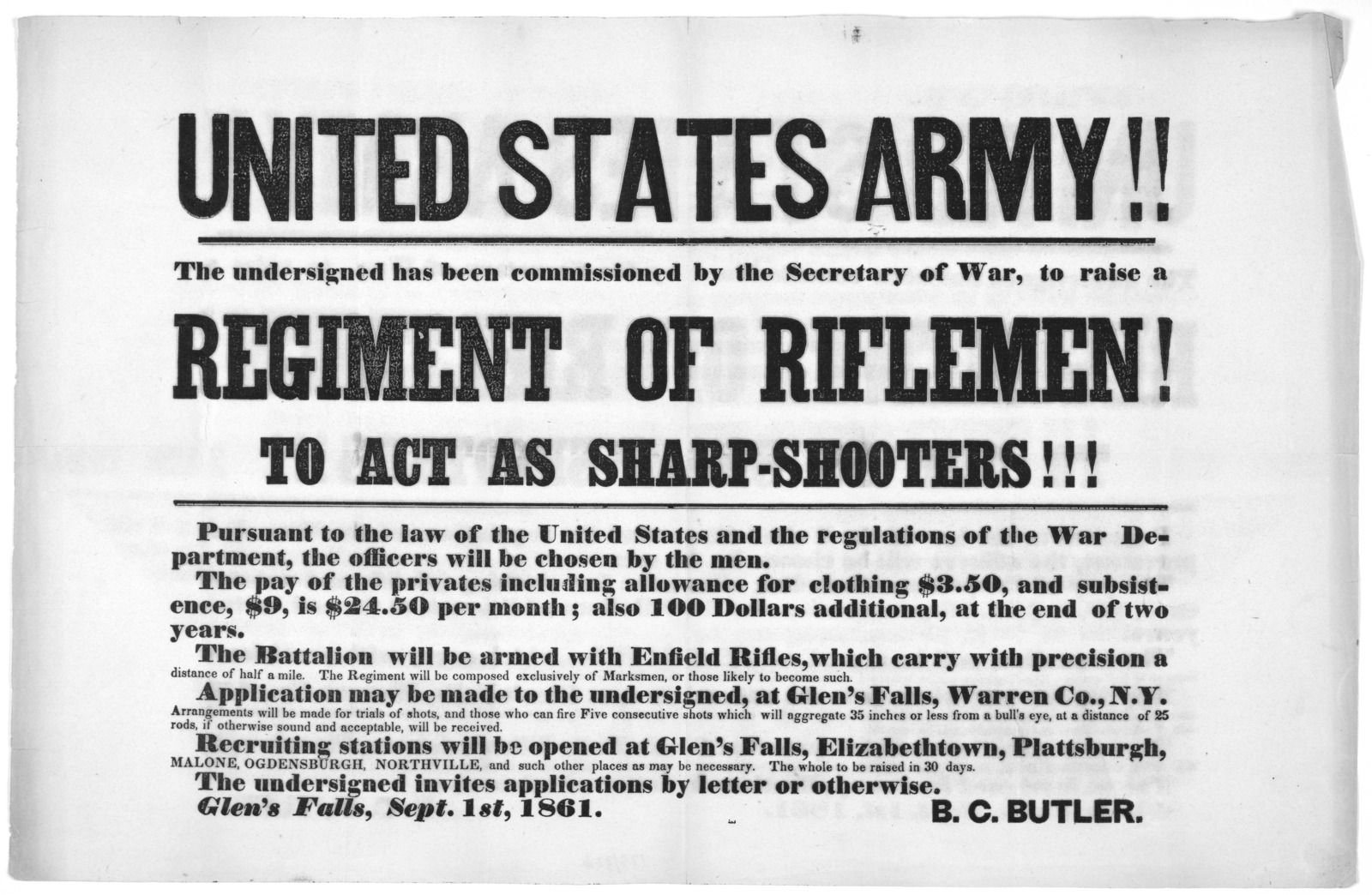 United States army!! The undersigned has been commissioned by the Secretary of war, to raise a regiment of riflemen! to act as sharp-shooters!!! ... B. C. Butler. Glen's Falls, Sept. 1st, 1861.