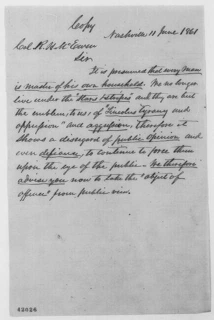 Unknown to R. H. McEwen, Tuesday, June 11, 1861  (Requests that American flag be lowered)