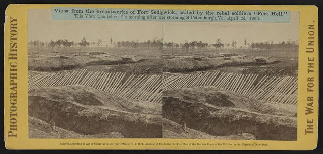 """View from the breastworks of Fort Sedgwick, called by the rebel soldiers """"Fort Hell"""""""