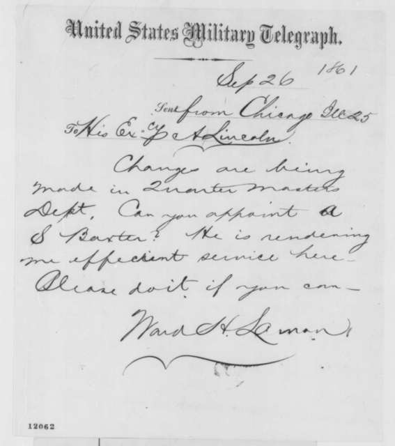 Ward H. Lamon to Abraham Lincoln, Thursday, September 26, 1861  (Telegram recommending appointment)