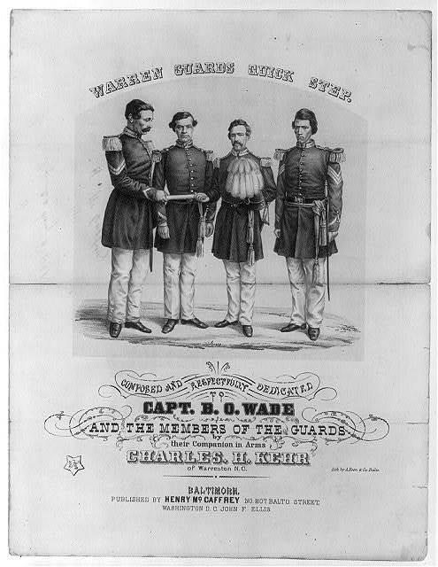Warren Guards Quick Step...Capt. B.O. Wade...of Warrenton, N.C.