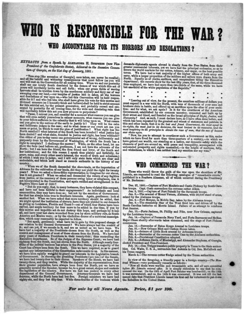 Who is responsible for the war? Who accountable for its horrors and desolations? Extracts from a speech by Alexander H. Stephens (now Vice-President of the Confederate States.) delivered in the secession Convention of Georgia, on the 31st day of