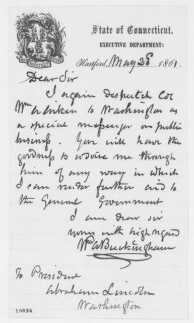 William A. Buckingham to Abraham Lincoln, Thursday, May 23, 1861  (Military affairs)