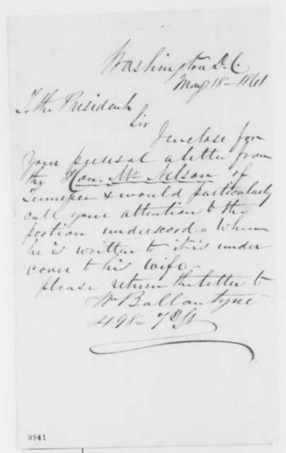 William Ballantyne to Abraham Lincoln, Saturday, May 18, 1861  (Cover letter)