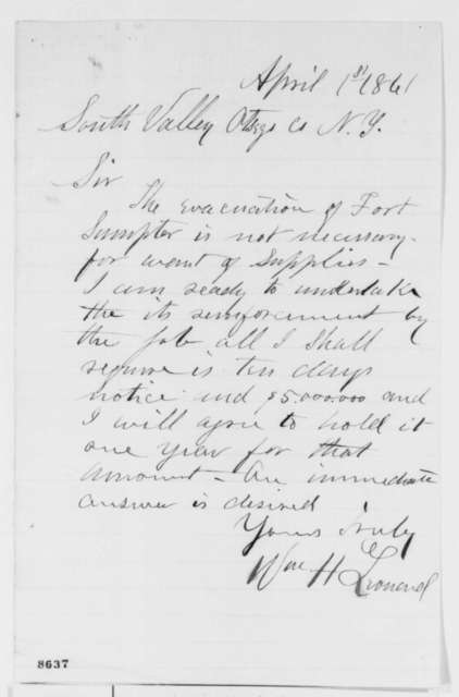 William H. Leonard to Abraham Lincoln, Monday, April 01, 1861  (Offers to hold Fort Sumter for $5 million)