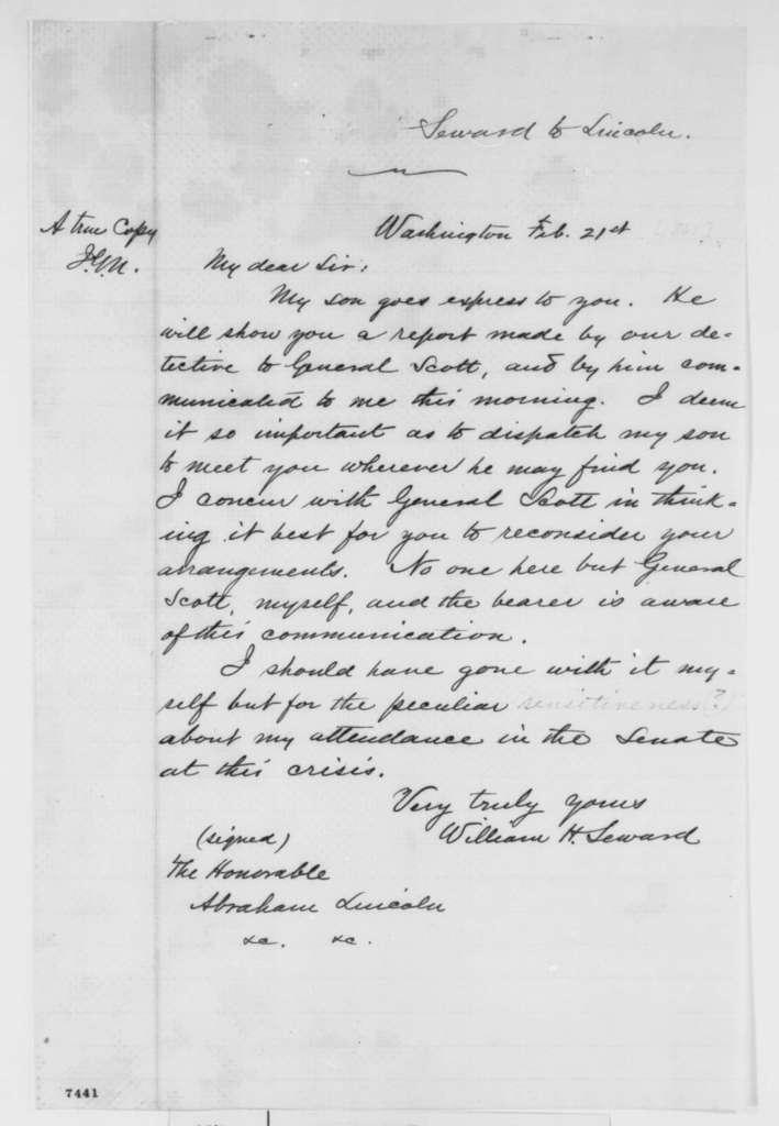 William H. Seward to Abraham Lincoln, Thursday, February 21, 1861  (Forwards Gen. Scott's report on danger in Baltimore)