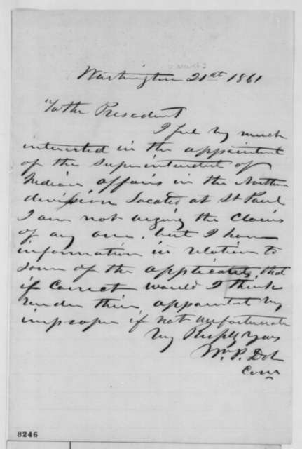 William P. Dole to Abraham Lincoln, Wednesday, March 20, 1861  (Superintendent of Indian Affairs for Northern Division)