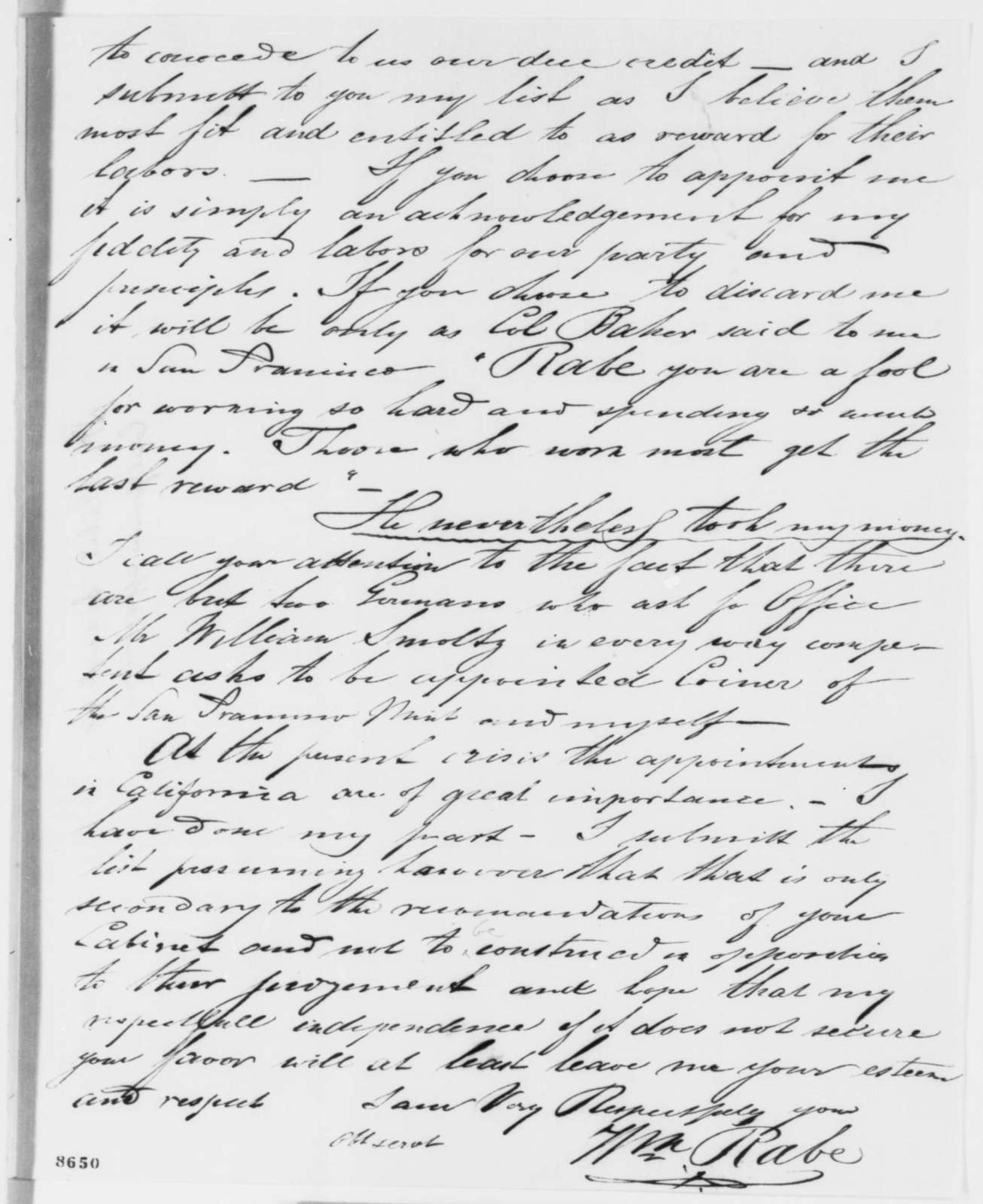 William Rabe to Abraham Lincoln, Monday, April 01, 1861  (California appointments)