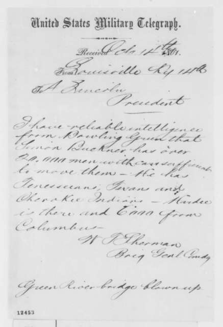 William T. Sherman to Abraham Lincoln, Monday, October 14, 1861  (Telegram regarding military affairs)