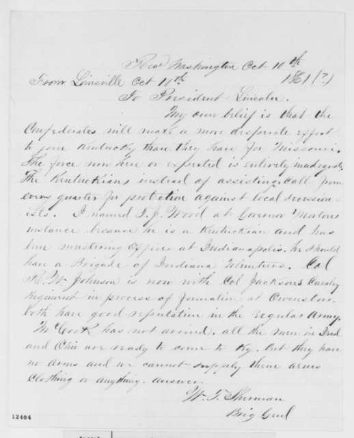William T. Sherman to Abraham Lincoln, Thursday, October 10, 1861  (Military affairs)